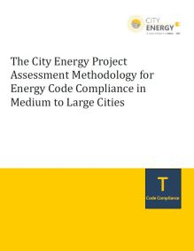 The City Energy Project Assessment Methodology for Energy Code Compliance in Medium to Large Cities