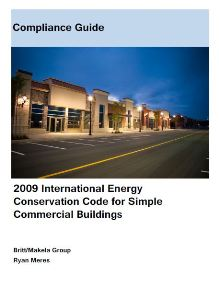 2009 International Energy Conservation Code for Simple Commercial Buildings