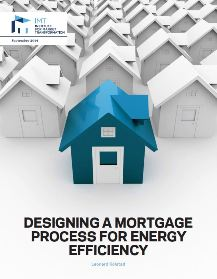 Designing A Mortgage Process for Energy Efficiency