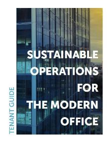 Sustainable Operations for the Modern Office: Tenant Guide