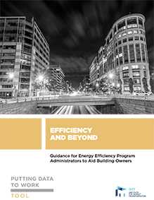 Putting Data to Work: Guidance for Energy Efficiency Program Administrators to Aid Building Owners